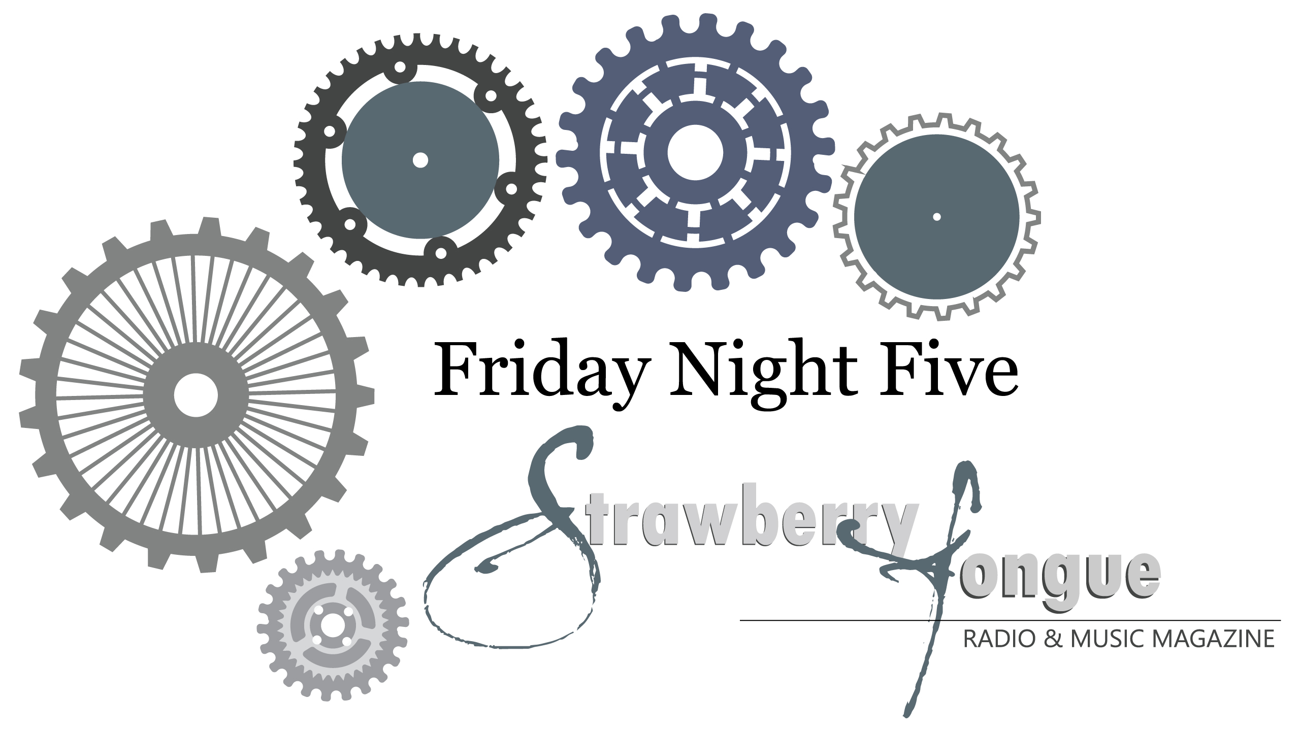 Friday Night Five – August 12, 2016