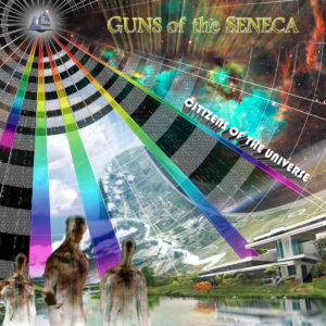 Guns of the Seneca - Citizens of the Universe