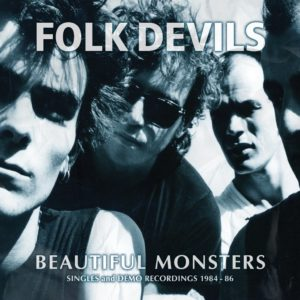 The Folk Devils - Demos & Singles 1983 - 1986