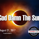 God Damn The Sun | Total Solar Eclipse Mix | August 21, 2017